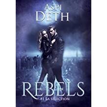 Rebels Tome 1