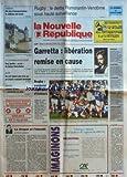 NOUVELLE REPUBLIQUE (LA) [No 15298] du 04/02/1995 - LA DROGUE ET L'INTERDIT PAR GUENERON - GARRETTA - LIBERATION REMISE EN CAUSE - LES SPORTS - RUGBY - A BLOIS UN EXIL DEPUIS PLUS D'UN AN - UN COUPLE RWANDAIS TEMOIGNE - UNE FAMILLE ACCRO DU RALLYE PARIS-DAKAR A LA CHAUSSEE-SAINT-VICTOR