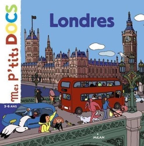 Londres (Mes p'tits docs) por Stéphanie Ledu