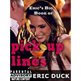 Eric's Big Book of Pick Up Lines (Eric's Big Books 6) (English Edition)