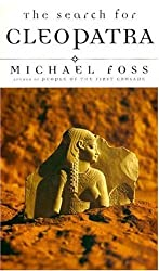 The Search for Cleopatra by Michael Foss (1999-09-10)