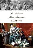 La mode sous Marie-Antoinette
