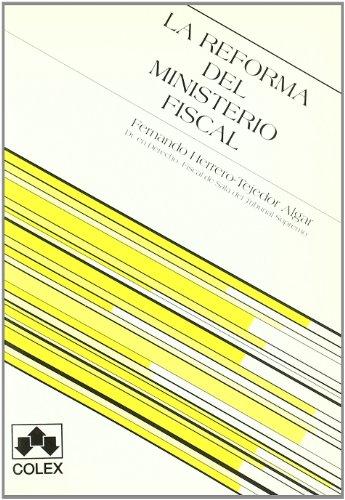 Reforma del ministerio fiscal, la 1ª ed. 2003