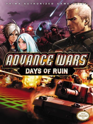 Advance Wars: Days of Ruin: Prima Official Game Guide (Prima Official Game...