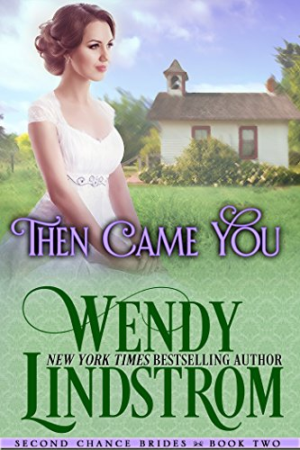 then-came-you-a-sweet-clean-historical-romance-second-chance-brides-book-2-english-edition