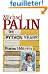 The Python Years: Volume One: Diaries...