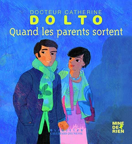 Quand les parents sortent par Catherine Dolto