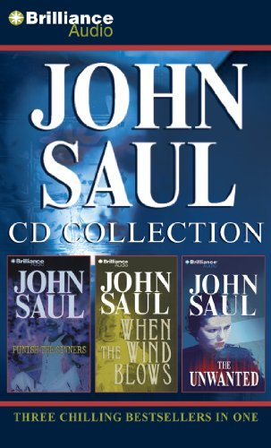 John Saul CD Collection 2: Punish the Sinners, When the Wind Blows, The Unwanted by John Saul (2012-03-29)