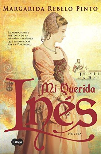 Mi querida Inés por Margarida Rebelo Pinto