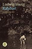 Kalahari: Ein wahrer Roman