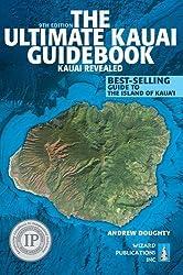 The Ultimate Kauai Guidebook: Kauai Revealed by Doughty, Andrew (2014) Paperback