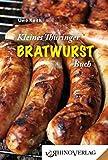 Kleines Thüringer Bratwurst-Buch: Band 13 (Rhino Westentaschen-Bibliothek)
