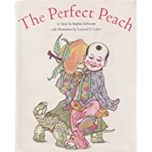 Perfect Peach: A Story