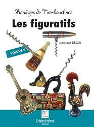 Florilèges de tire-bouchons : volume 2, Les figuratifs