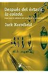 https://libros.plus/despues-del-extasis-la-colada-como-crece-la-sabiduria-del-corazon-en-la-via-espiritual/