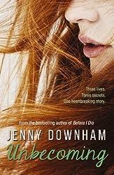 Unbecoming. Die Ungeh??rigkeit des Gl??cks, englische Ausgabe by Jenny Downham (2016-06-02)