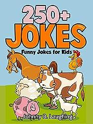 Jokes for Kids: 250+ Farm Animal Jokes: Funny and Hilarious Farm Animal Jokes for Kids (Funny Jokes for Kids)