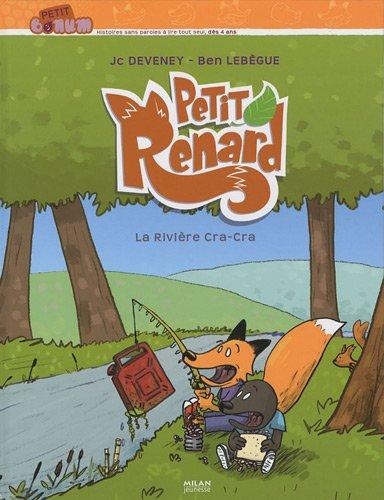 Petit Renard : La rivire cra-cra