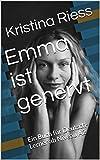 Emma ist genervt: Ein Buch für Deutsch-Lerner ab Niveau A2 (German Edition)