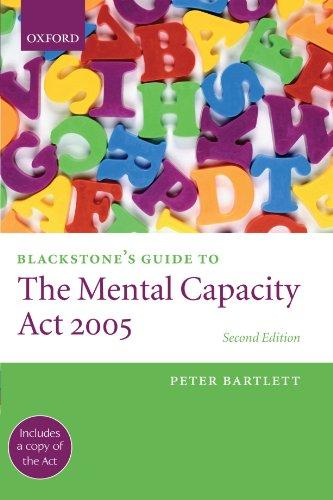 Blackstone's Guide to the Mental Capacity Act 2005 2/e