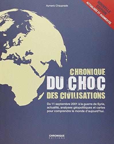 Chronique du choc des civilisations par Aymeric Chauprade