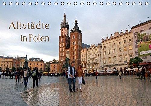 Altstädte in Polen (Tischkalender 2015 DIN A5 quer): 12 Impressionen aus fünf polnischen Altstädten zwischen Danzig und Krakau (Monatskalender, 14 Seiten)