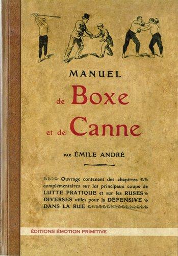 MANUEL DE BOXE ET DE CANNE par Emile André