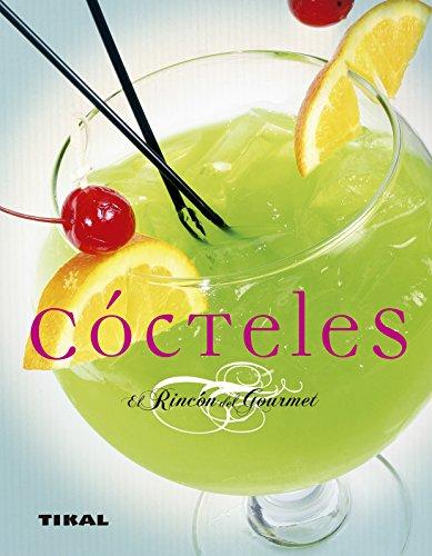 Cocteles (El Rincón Del Gourmet) por Varios autores