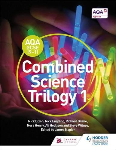 AQA GCSE (9-1) Combined Science Trilogy Student Book 1