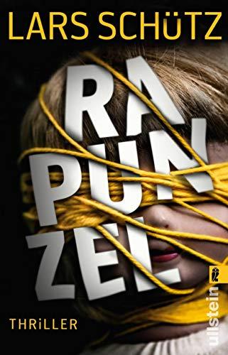 Rapunzel (Ein Grall-und-Wyler-Thriller 2)