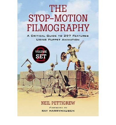 [(The Stop-motion Filmography: A Critical Guide to 297 Features Using Puppet Animation)] [Author: Neil Pettigrew] published on (January, 2008) par Neil Pettigrew