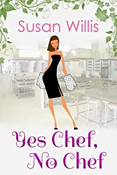 Yes Chef, No Chef (English Edition) par [Willis, Susan]