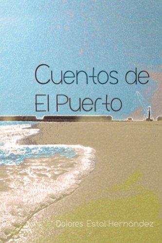 Cuentos de El Puerto par Dolores Estal Hernandez