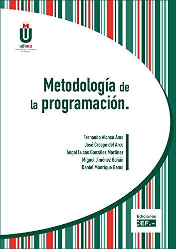 Metodología de la programación por Fernando Alonso Amo