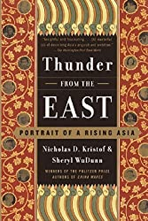 Thunder from the East: Portrait of a Rising Asia by Nicholas D. Kristof (2001-10-09)