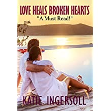 Love Heals Broken Hearts (Shelter For The Lost Series Book 2) (English Edition)