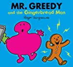 Mr. Greedy and the Gingerbread Man (M...