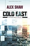 Cold East: Thriller