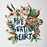 Five Beating Hearts