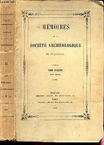 MEMOIRES DE LA SOCIETE ARCHEOLOGIQUE DE L'ORLEANAIS - TOME 11eme AVEC ATLAS par COLLECTIF