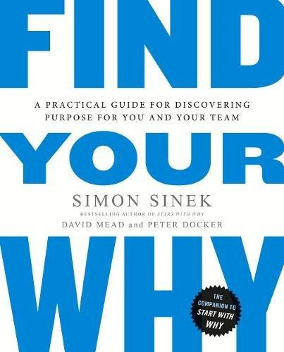 Find Your Why por Simon Sinek