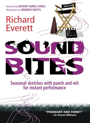 Sound Bites: Seasonal Sketches with Punch and Wit, for Instant Performance