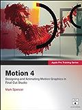 Apple Pro Training Series: Motion 4
