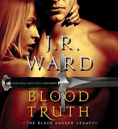 Blood Truth (Black Dagger Legacy, Band 4)