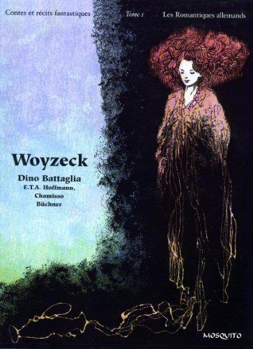 Contes et récits fantastiques, Tome 1 : Les Romantiques allemands : Woyzeck, Olimpia, La maison déserte, Peter Schlemihl par Dino Battaglia