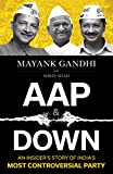 #6: AAP and Down: The Rise and Fall of the Aam Aadmi Party