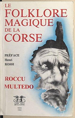 Le folklore magique de la Corse