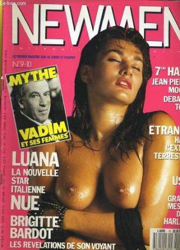 NEWMEN N9-10 - LUANA LA NOUVELLE STAR ITALIENNE NUE - BRIGITTE BARDOT, LES REVELATIONS DE SON VOYANT...