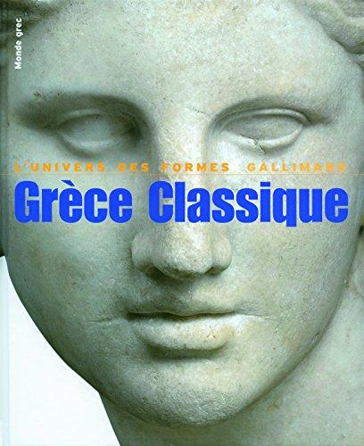 Le Monde grec, III:Grèce classique: (480-330 avant J.-C.) par Jean Charbonneaux