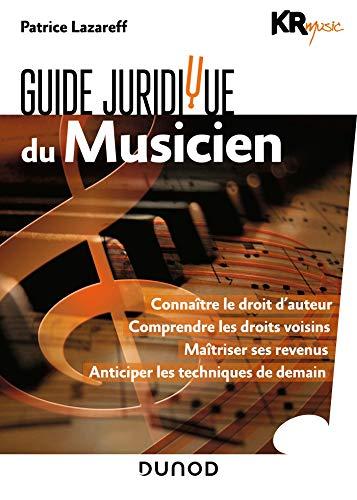 Guide juridique du musicien par  KR Music, Patrice Lazareff